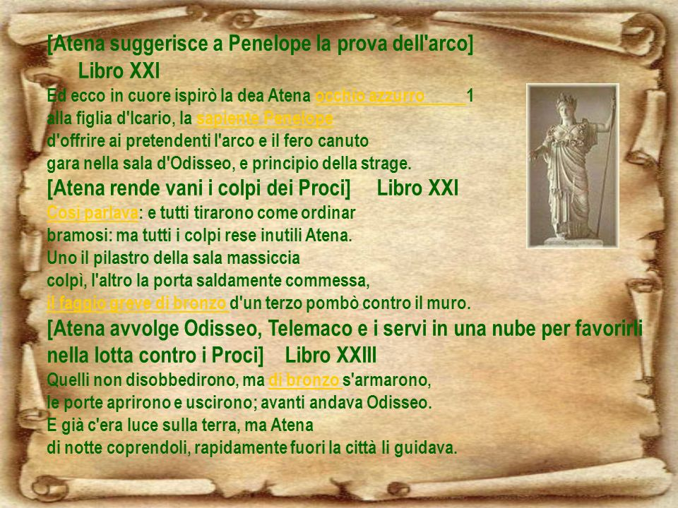 [Atena suggerisce a Penelope la prova dell arco] Libro XXI